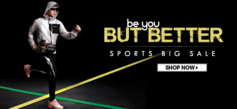 BE YOU, BUT BETTER - SPORTS BIG SALE