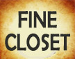 FINE CLOSET#