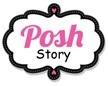 poshstory