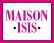 MAISON ISIS