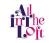 All in the Loft