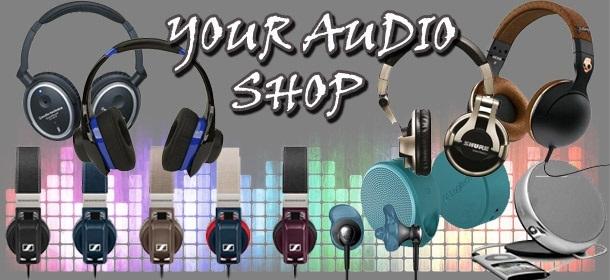 YOUR AUDIO SHOP