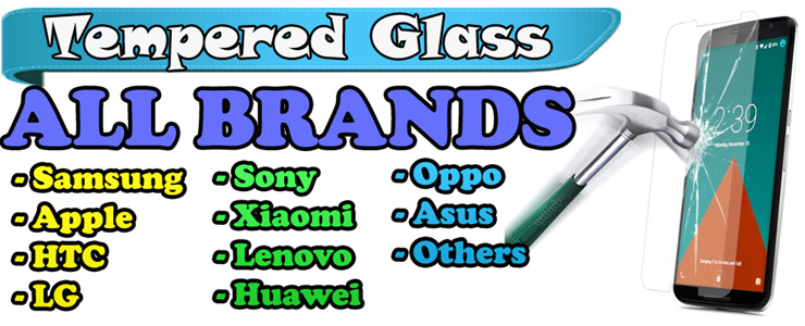 Tempered Glass for ALL BRANDS