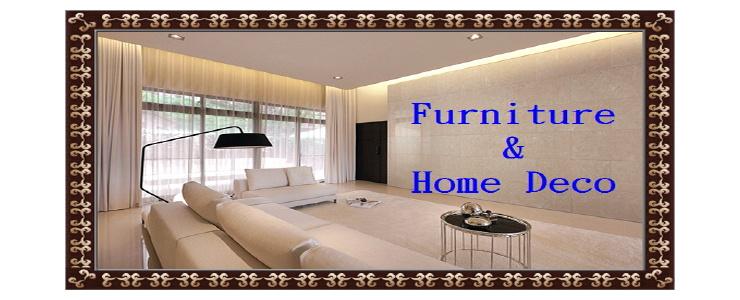 Home Deco & Furniture