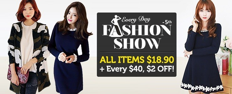 ★5th Fashion Show★ Purchase every $40, $2 OFF!