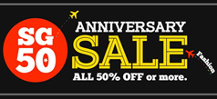 [SG 50] Anniversary Sale! All 50% OFF or more.
