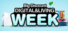 ★Digital & Living SUPER WEEK★