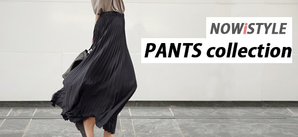 【PANTS collection】