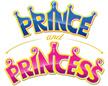 PRINCE AND PRINCESS MARKETING