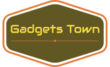 Gadgets Town