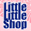 Little Little Shop