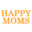 Happy Moms