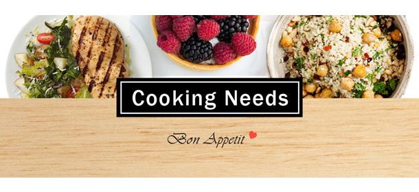Cooking Needs