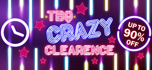 TBQ Crazy Clearance
