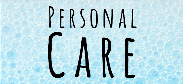 Personal Care!