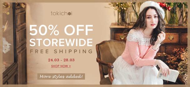 TOKI CHOI - 50% Off Storewide + Free Shipping