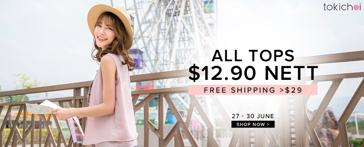 TOKICHOI - All Tops at $12.90 Nett + Free Shipping >$29