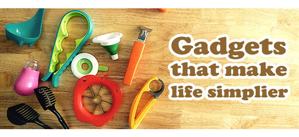 Gadgets that make life simplier