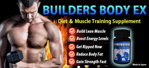 ◇Diet&Muscle Training 【Builders Body EX】