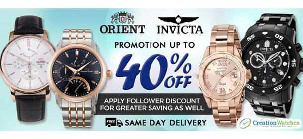 Orient and Invicta 40% Off