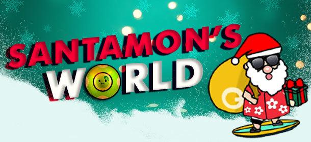 SANTAMON's WORLD