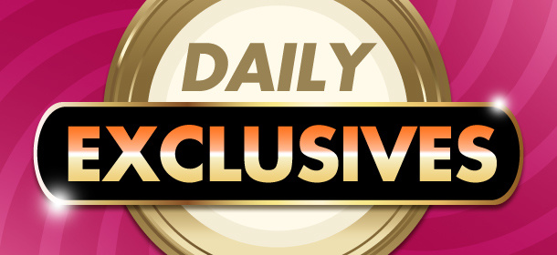 Daily Exclusives