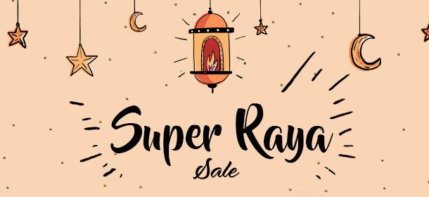 Super Raya Sale