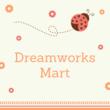 Dreamworks Mart