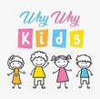 Why Why Kids