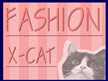 Fashion X-cat