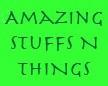 Amazing Stuffs N Things