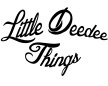Little Deedee Things