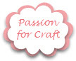 Passion for Craft