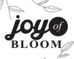 Joy of Bloom