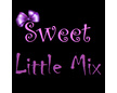 Sweet Little Mix
