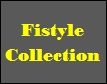 Fistyle Collection