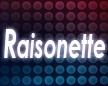 Raisonette