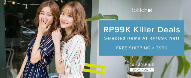 tokichoi - RP99k Killer Deals + Selected Items At RP189k Nett + Free Shipping >399k