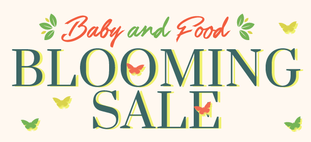 Baby&Food Blooming Sale