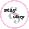 Stay and Slay