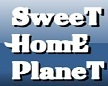 Sweet Home Planet
