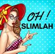 Oh! SlimLah