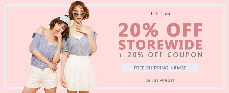 TOKICHOI -  20% Off Storewide + 20% Off Coupon + Free Shipping >RM50