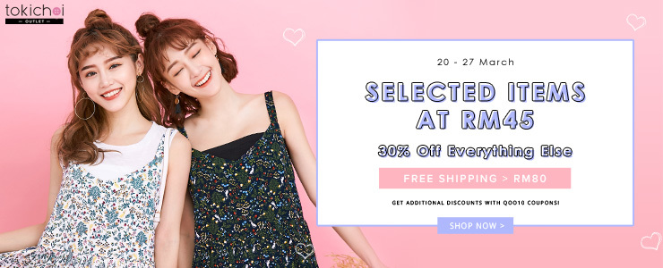 TOKICHOI - Selected Items at RM45 + 30% Off Storewide