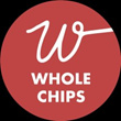 WHOLE CHIPS