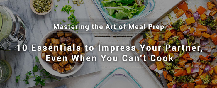 Master The Art of Meal Prep