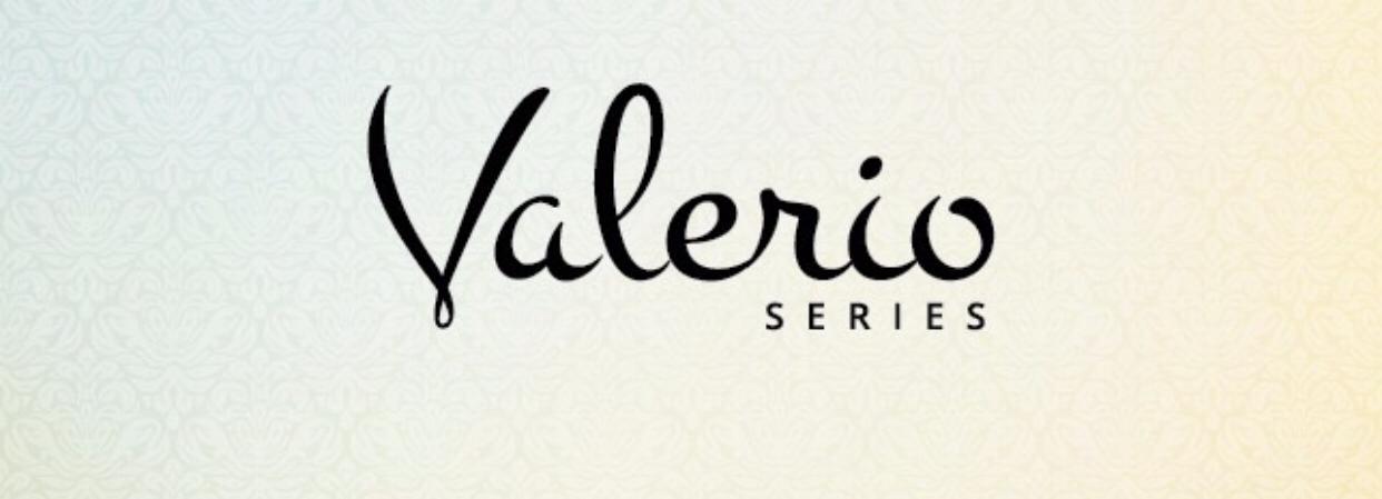VALERIO SERIES