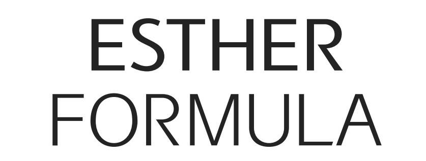 ESTHER FORMULA