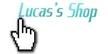 Lucas' Shop