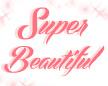 Super Beautiful